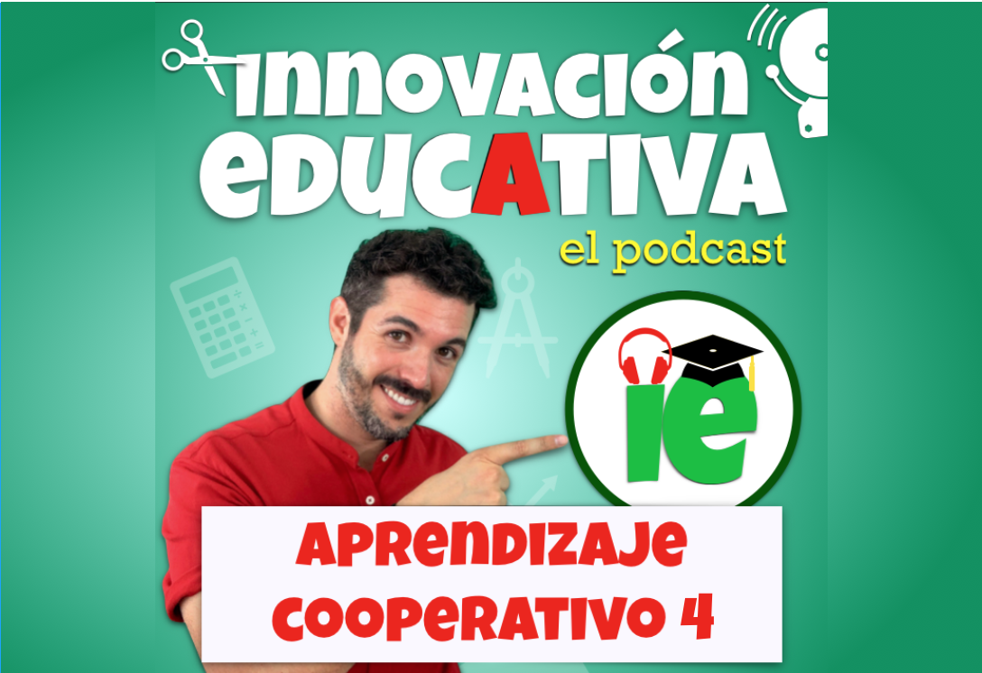 3x04 Innovación educativa: aprendizaje cooperativo 4