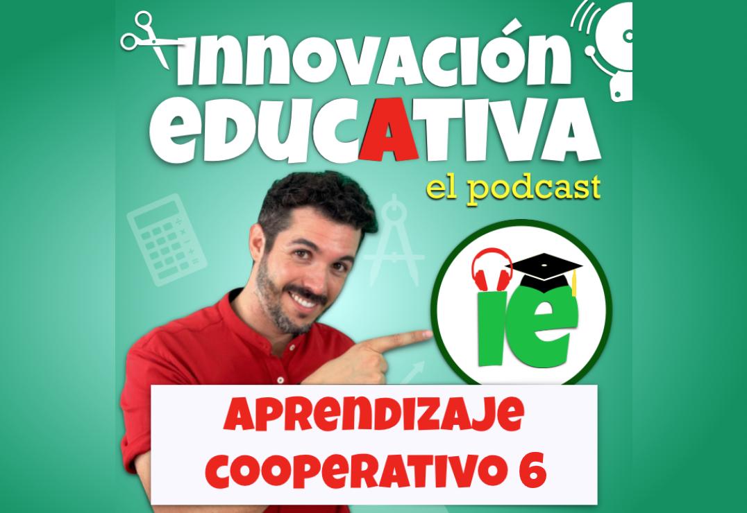 Aprendizaje Cooperativo: Cursopodcast 6 (jose-david.com)
