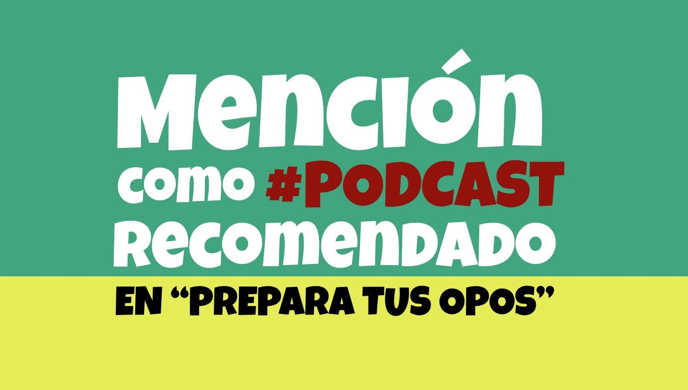 """Mención del podcast """"Innovación educativa"""" en """"Prepara tus opos"""""""