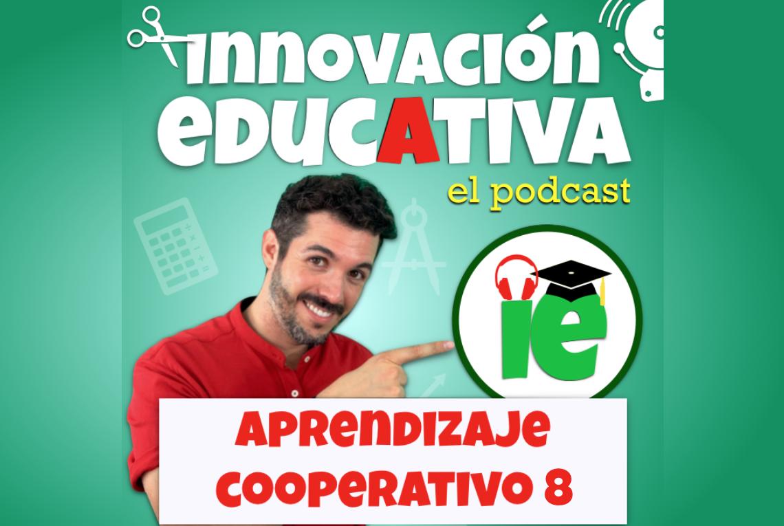 Aprendizaje Cooperativo: Cursopodcast 8 (jose-david.com)