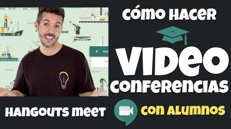 Cómo Hacer Videoconferencia con Alumnos | José David Pérez (jose-david.com)