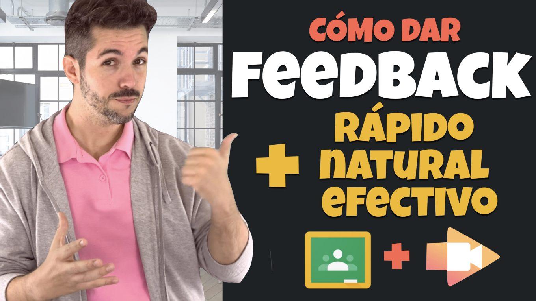 Cómo dar feedback más rápido, natural y efectivo. José David Pérez (jose-david.com)