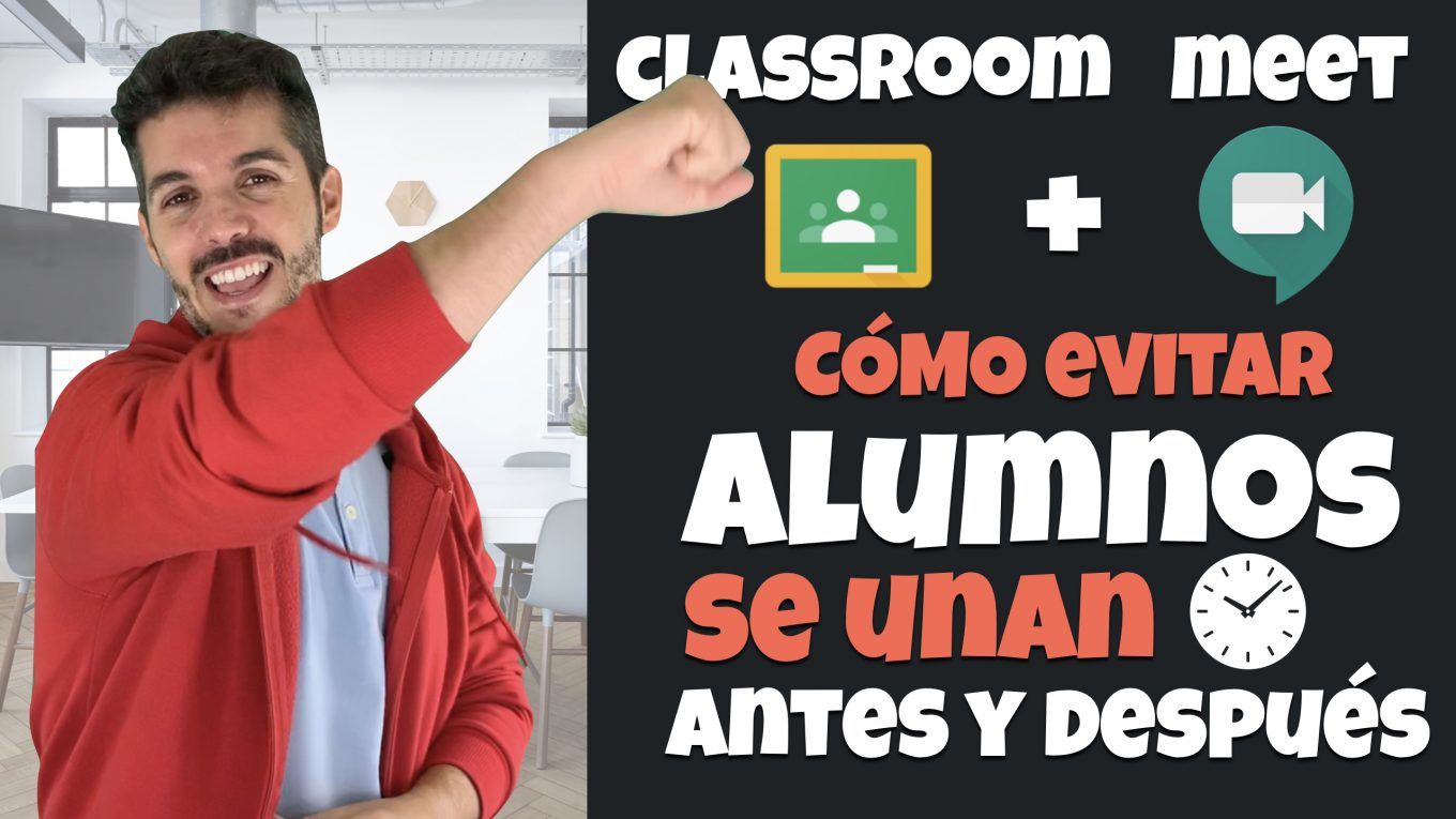 Integración Google Classroom y Meet. José David Pérez (jose-david.com).