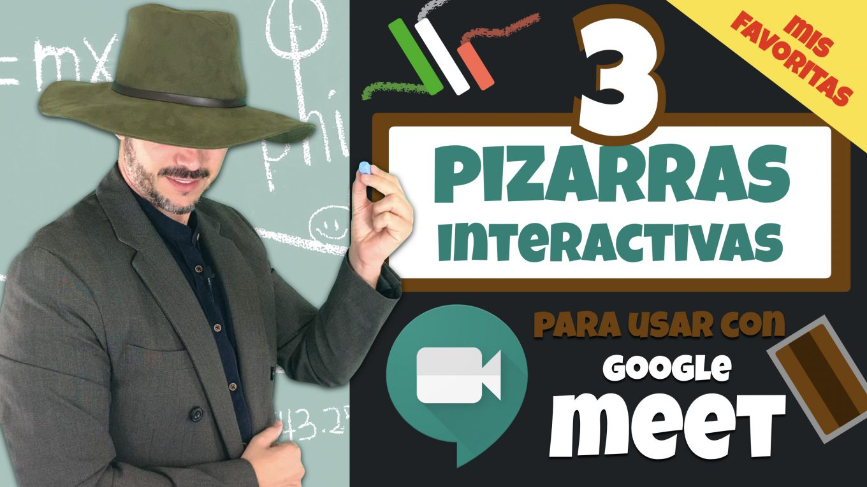 3 Pizarras Interactivas para usar con Google Meet. José David Pérez (jose-david.com).