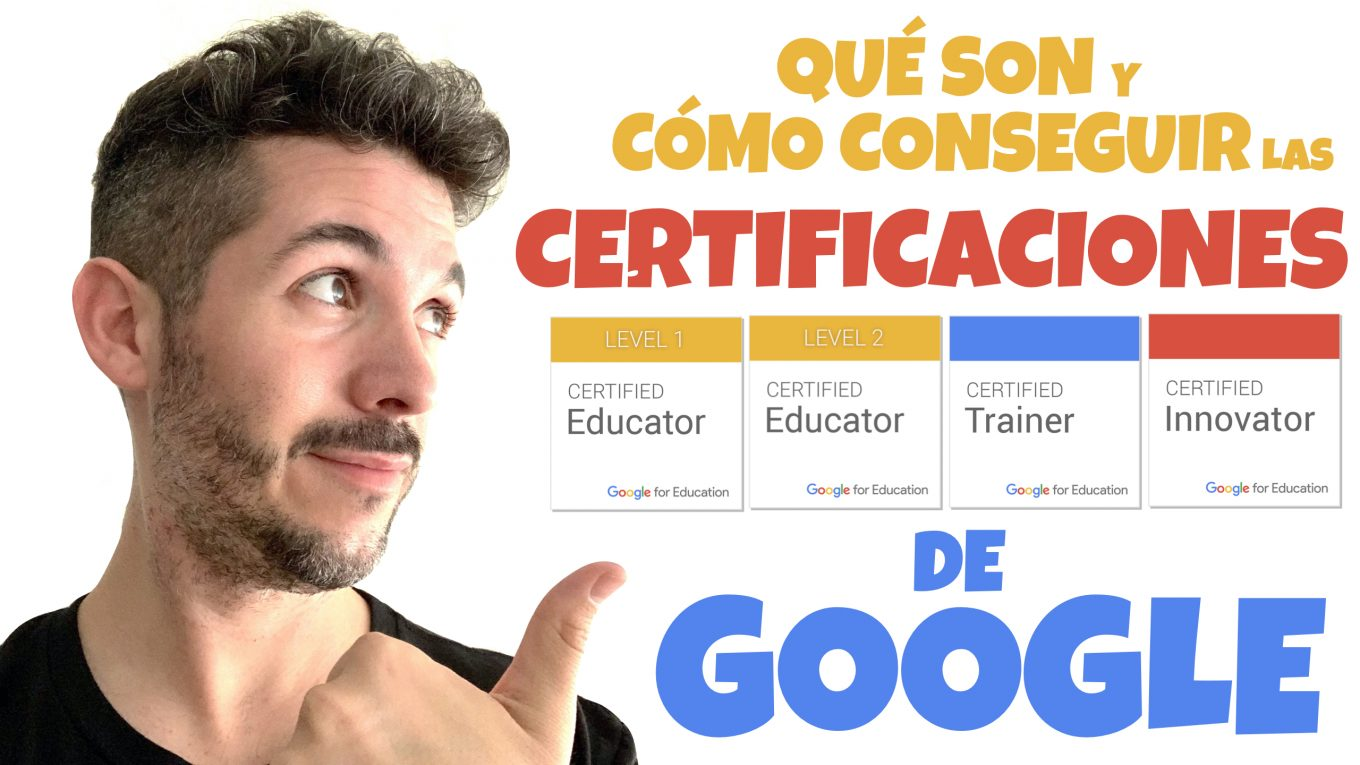 Curso de Educador Certificado de Google de Nivel 1. José David Pérez (jose-david.com).