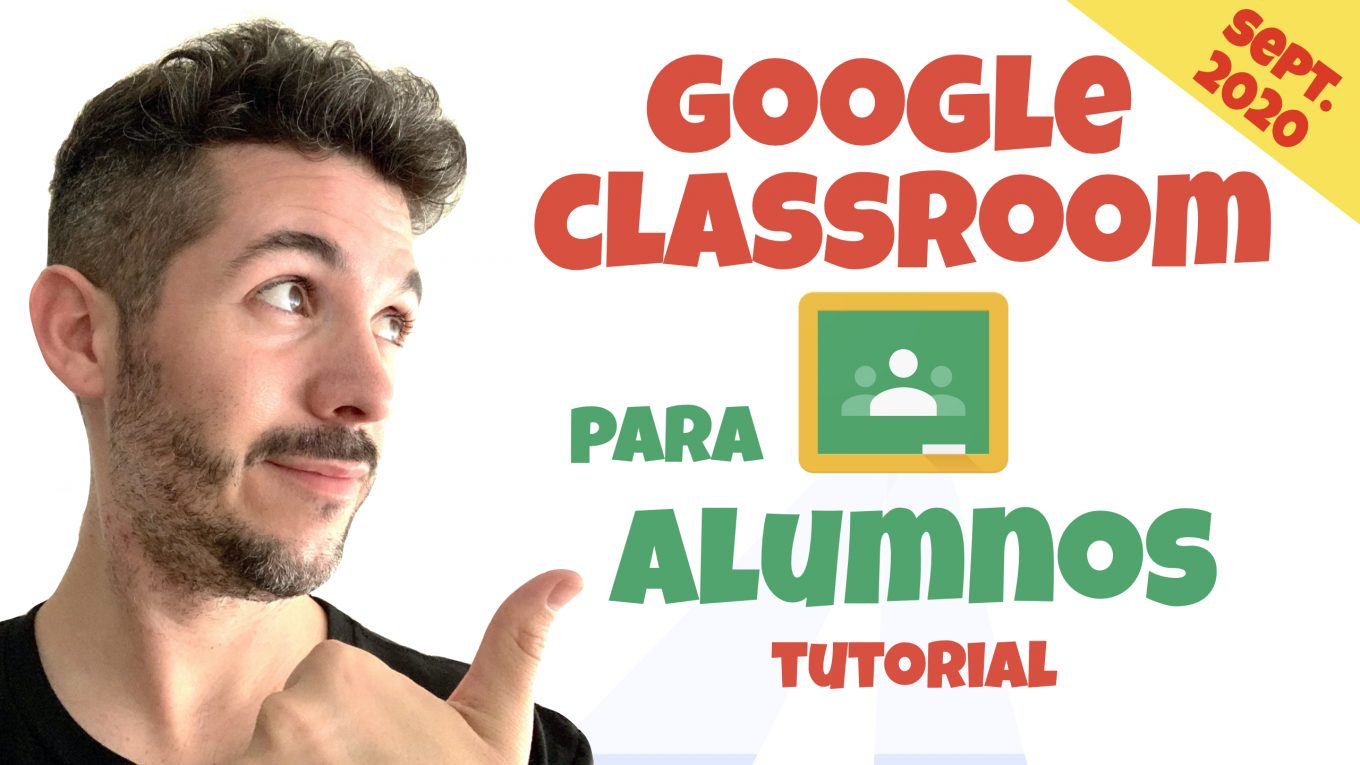 Tutorial Google Classroom para alumnos - José David Pérez (jose-david.com)