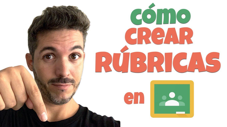 CÓMO CREAR RÚBRICAS EN GOOGLE CLASSROOM - José David Pérez (jose-david.com)