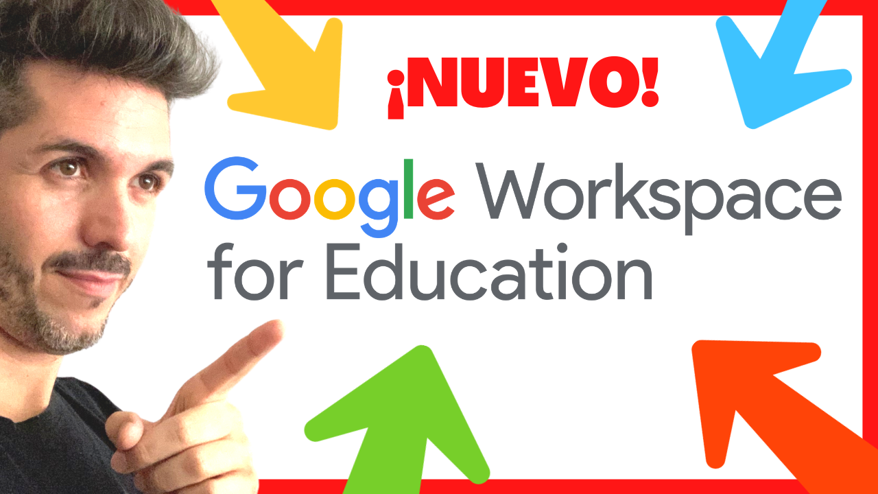 🚨ATENCIÓN!! 50+ Novedades 🚀 en GOOGLE FOR EDUCATION - José David Pérez (jose-david.com)