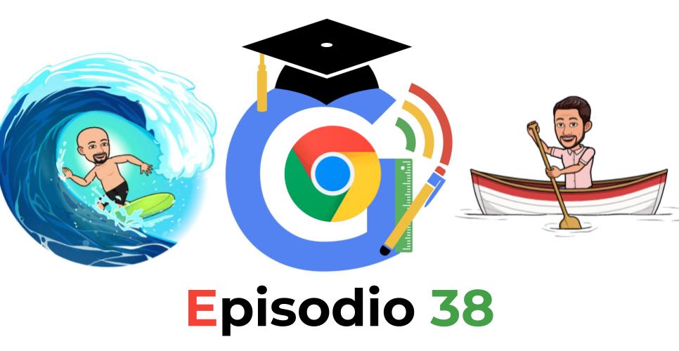 GOOGLE EDU PODCAST - 38 - Todo lo que nadie te contó sobre Google Chrome - José David Pérez (jose-david.com)