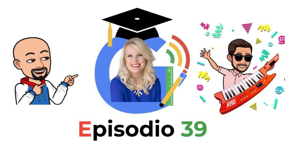 Google Edu Podcast - 39 - Entrevistamos a Kasey Bell - José David Pérez (jose-david.com)
